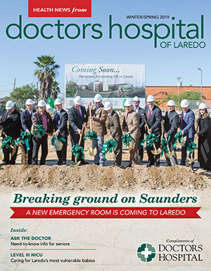 Doctors Hospital Laredo - Health News Magazine Winter/Spring 2019 (January)